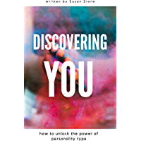 Discovering You: How to Unlock the Power of Personality Type (English Edition)