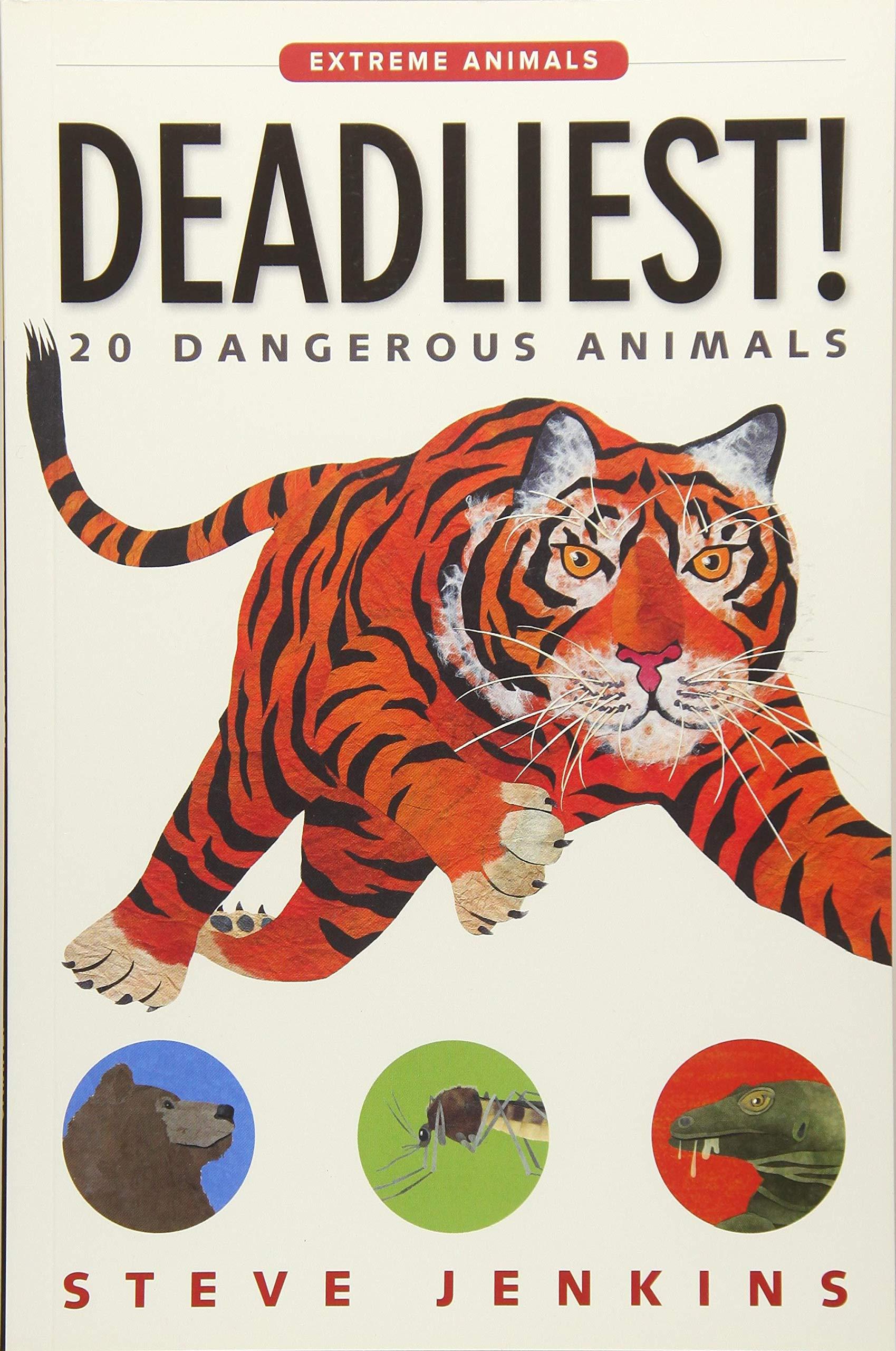 Deadliest!: 20 Dangerous Animals (Extreme Animals) pdf