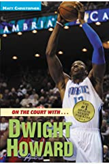 On the Court with...Dwight Howard Kindle Edition