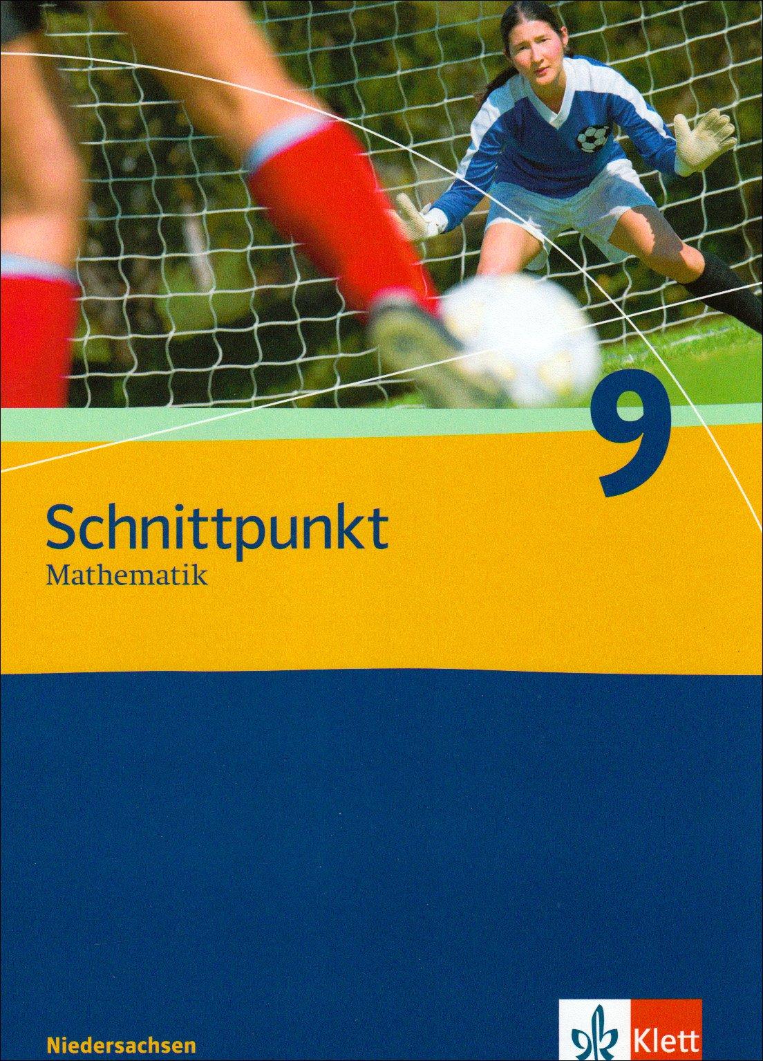 Schnittpunkt Mathematik - Ausgabe für Niedersachsen / Schülerbuch 9. Schuljahr