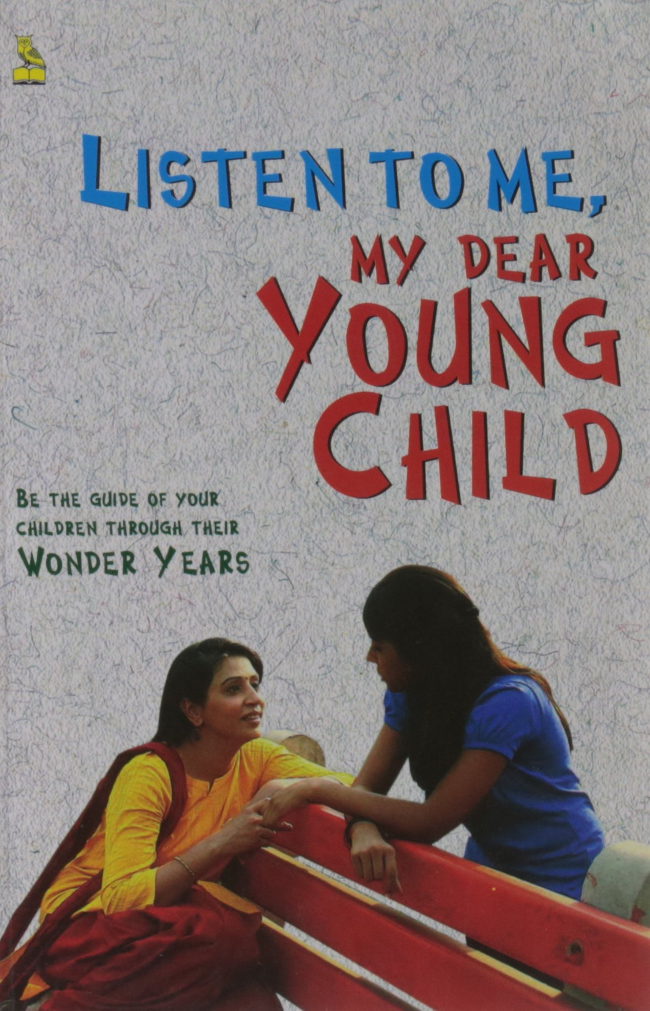 Download Listen to Me, My Dear Young Child pdf epub
