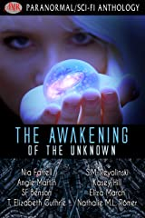 The Awakening Of The Unknown Kindle Edition