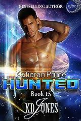 Hunted: Katieran Prime Kindle Edition