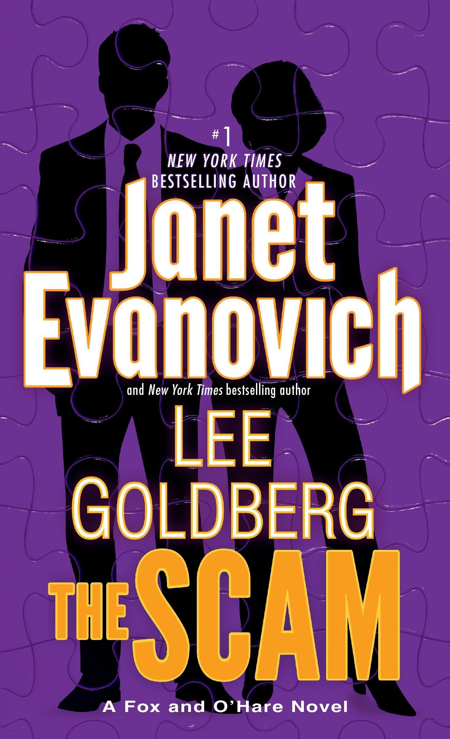 The Scam: A Fox and O'Hare Novel: Janet Evanovich, Lee Goldberg:  9780345543172: Amazon.com: Books