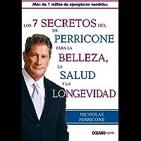 Los Siete secretos del Dr. Perricone para la belleza, salud y longevidad (Estar bien)