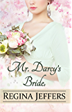 Mr. Darcy's Bride(s): A Pride and Prejudice Vagary (English Edition)
