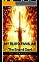 My Blind Familiar: The Sword Devil (English Edition)