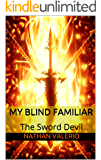 My Blind Familiar: The Sword Devil