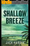 Shallow Breeze: An Ellie O'Conner Novel: (Pine Island Coast Florida Suspense Book 2)