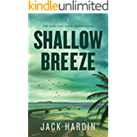 Shallow Breeze: An Ellie O'Conner Novel: (Pine Island Coast Florida Suspense Book 2)