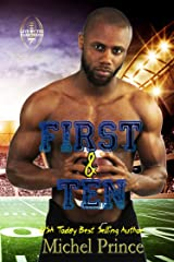 First and Ten: Book 1 of the Love by the Yard Series Kindle Edition