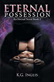 Eternal Possession: An Eternal Novel Book 2
