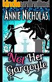 Not Her Gargoyle: Shifter Romance (Not This Series Book 4)