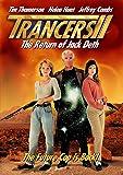 Trancers 2: Return Of Jack Deth