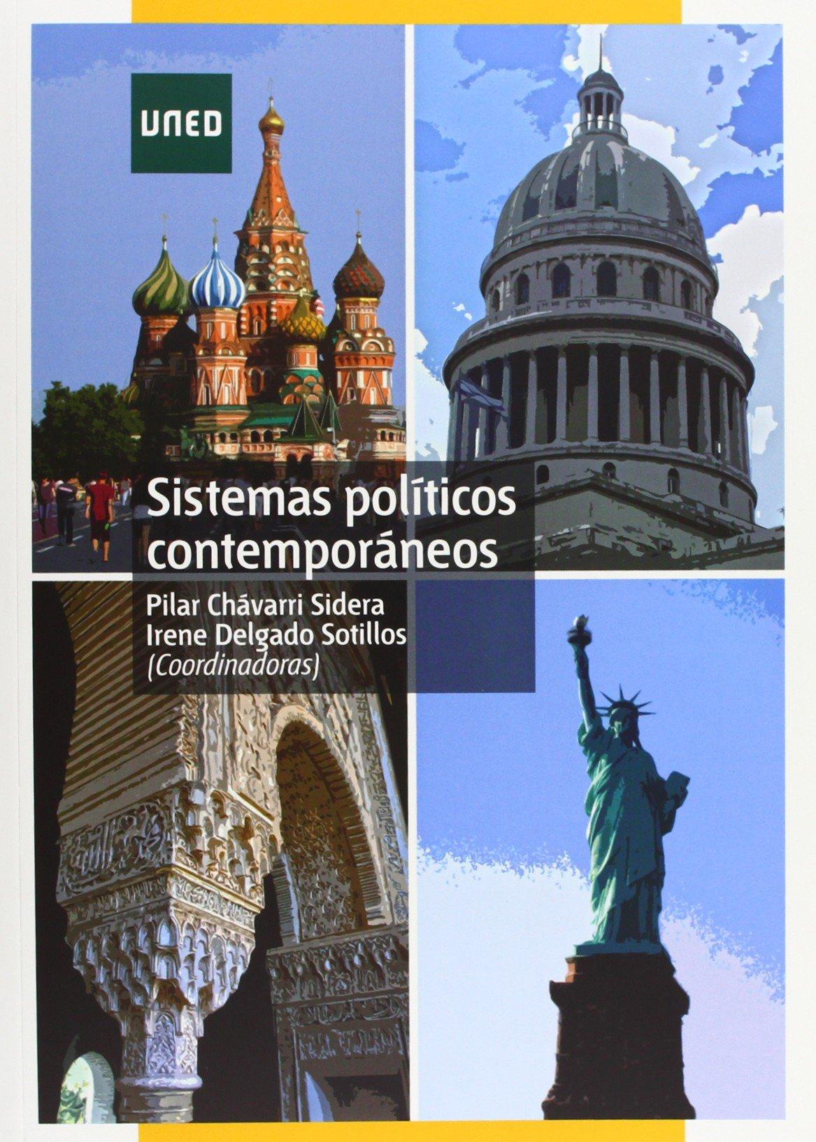 Sistemas políticos contemporáneos (GRADO): Amazon.es: Chávarri Sidera, Pilar, Delgado Sotillos, Irene: Libros