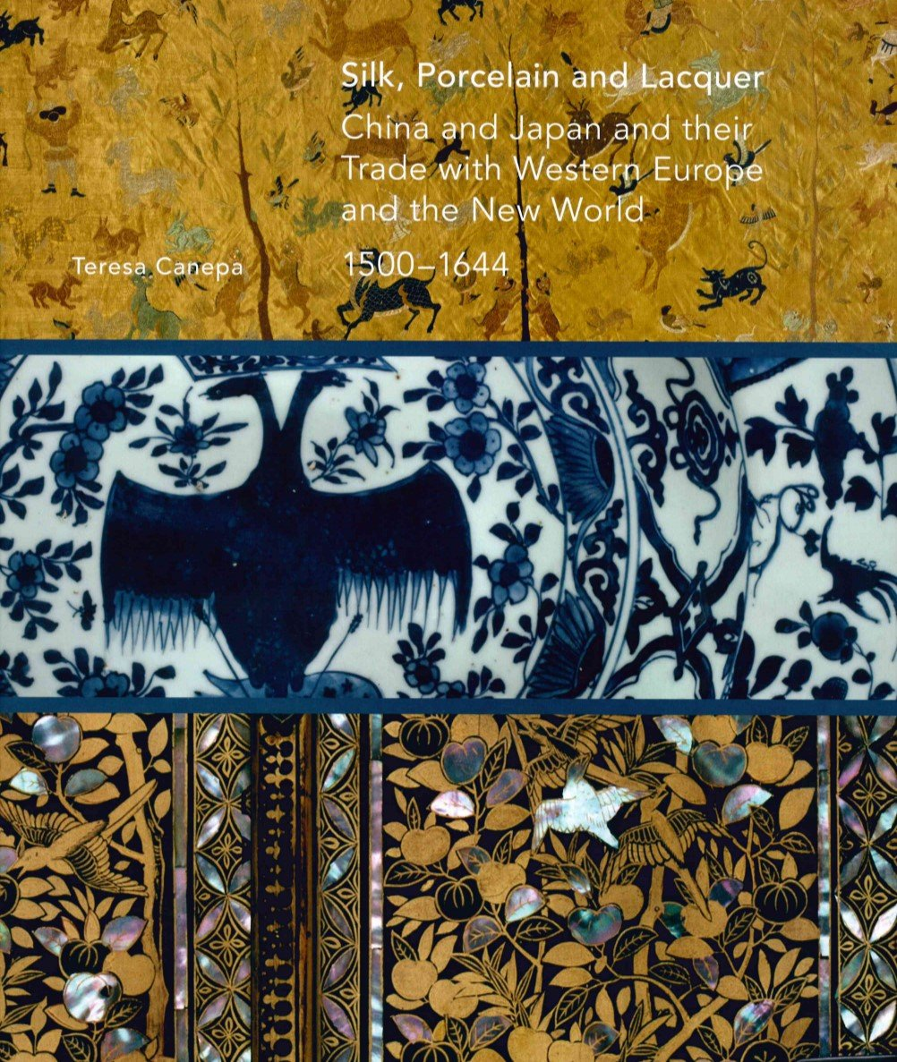 Silk, Porcelain and Lacquer: China and Japan and their Trade with Western Europe and the New World, 1500-1644