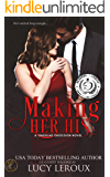 Making Her His (A Singular Obsession Book 1)