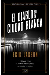 El diablo en la Ciudad Blanca (Spanish Edition) Kindle Edition