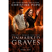 Unmarked Graves (Project Demon Hunters Book 5) (English Edition)