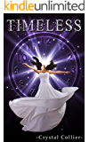 Timeless (Maiden Of Time Book 3)