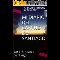 MI DIARIO DEL CAMINO DE SANTIAGO: De Frómista a Santiago