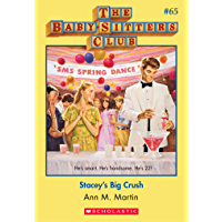 The Baby-Sitters Club #65: Stacey's Big Crush (Baby-sitters Club (1986-1999))