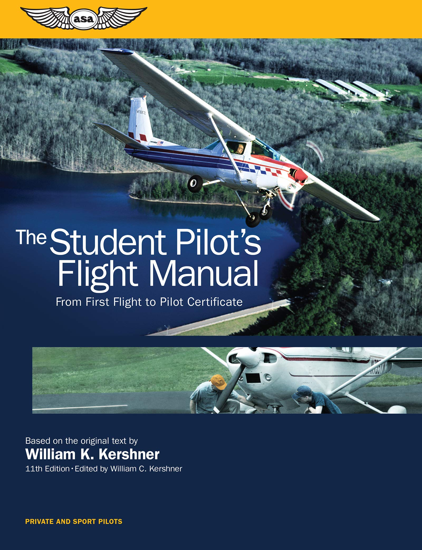 The Student Pilots Flight Manual From First Flight To Pilot