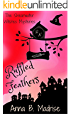Ruffled Feathers (The Shearwater Witches Mysteries Book 2)