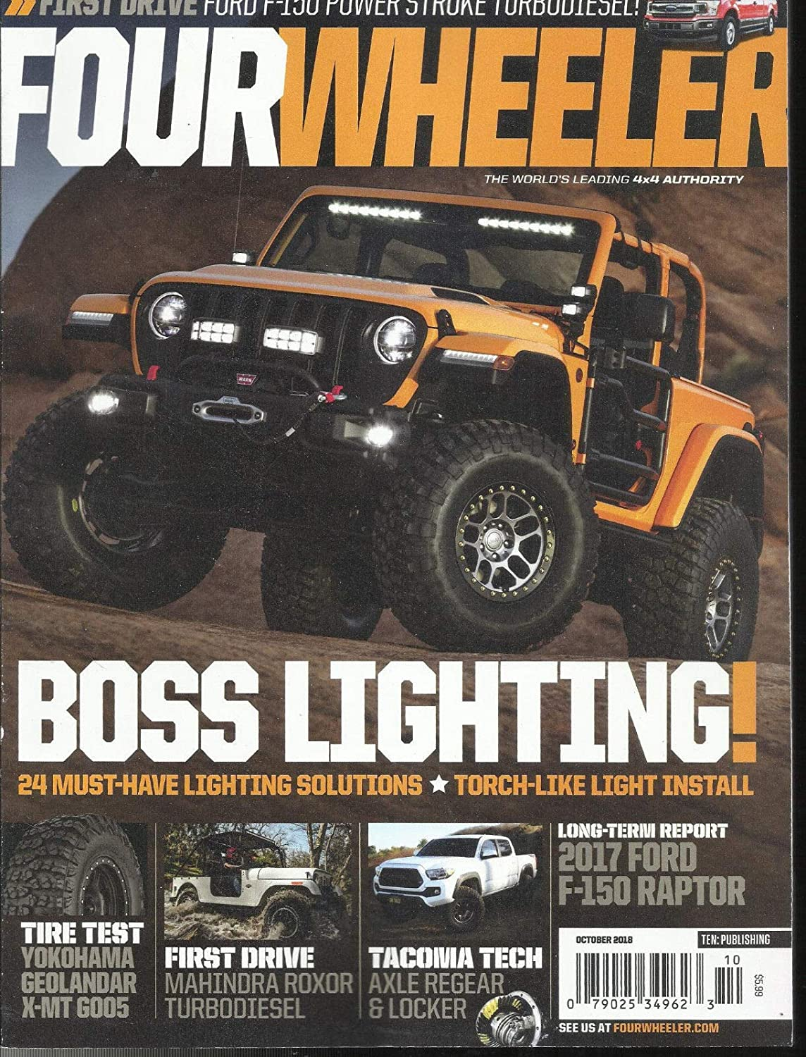 FOUR WHEELER MAGAZINE WORLD'S LEADING 4X4 AUTHORITY OCTOBER, 2018 s3457