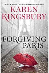Forgiving Paris: A Novel Kindle Edition