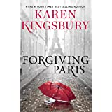 Forgiving Paris: A Novel