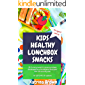 KIDS HEALTHY LUNCHBOX SNACKS ~ 30 Mouthwatering Sweet and Savoury snacks developed by a Nutritionist. : Gluten free…