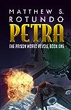 Petra (The Prison World Revolt Book 1)