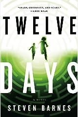 Twelve Days: A Novel Kindle Edition