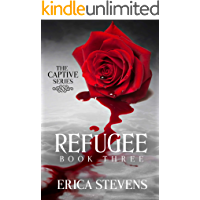 Refugee (The Captive Series Book 3) book cover