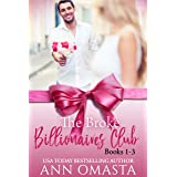 The Broke Billionaires Club (Books 1 - 3): The Broke Billionaire, The Billionaire's Brother, and The Billionairess: Three hum