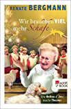 Wir brauchen viel mehr Schafe: Die Online-Omi macht Theater (German Edition)