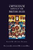 Orthodox Saints of the British Isles: Volume IV - October - December