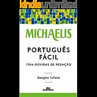 Michaelis Português Fácil: Tira-dúvidas de Redação