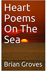 Heart Poems On The Sea Kindle Edition