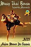 Muay Thai Boran. Tecniche avanzate