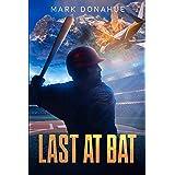 Last At Bat: Small Town Big Secrets
