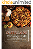 Outclass Cooking Style: Try The 30 Norwegian Recipes in Your Kitchen Every Day to Have Exciting Meals!