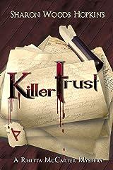 Killertrust (The Rhetta McCarter Mystery Series Book 3) Kindle Edition
