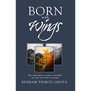 Born with Wings: The only limits to what is possible are the ones that we accept
