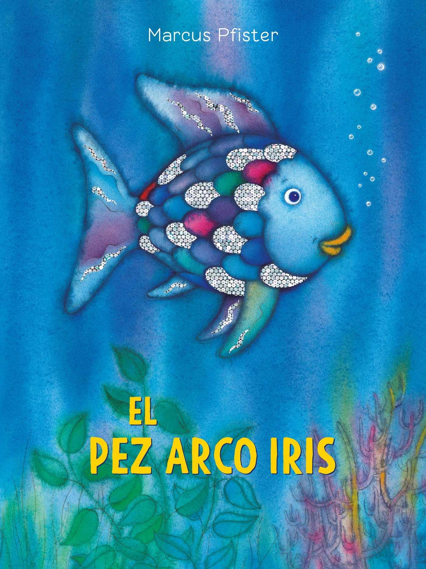 El Pez Arco Iris (Rbf)