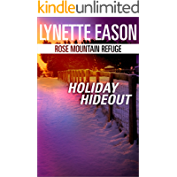 Holiday Hideout: A Riveting Western Suspense (Rose Mountain Refuge Book 2)