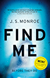 Find Me: A gripping thriller with a twist you won't see coming (English Edition)