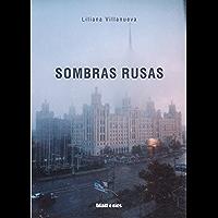 Sombras rusas (Spanish Edition)