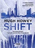 Shift. Trilogia del Silo. Ediz. illustrata